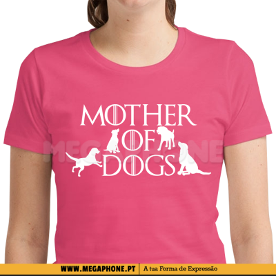 Mother of Dogs Shirt