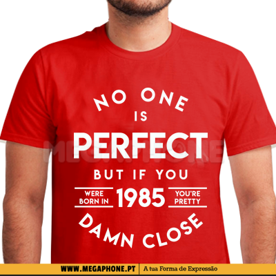No one perfect 1985 shirt