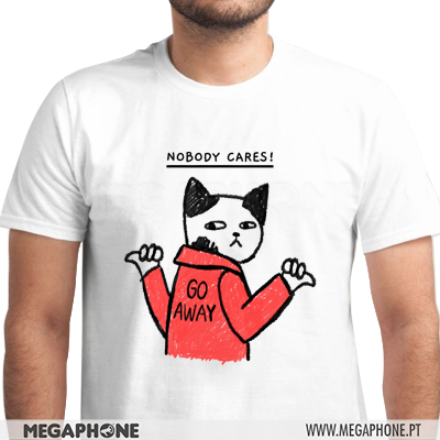 Nobody cares Go away shirt
