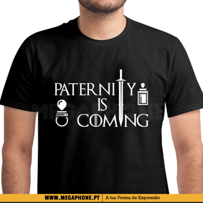 Paternity is coming shirt