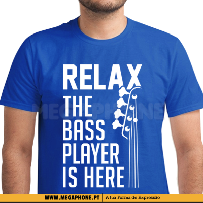 Relax Bass Player Here Shirt