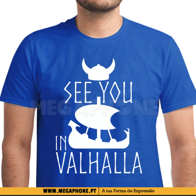 See you in valhalla shirt