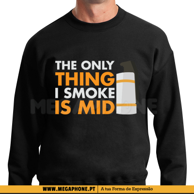 The Only Thing Smoke Mid