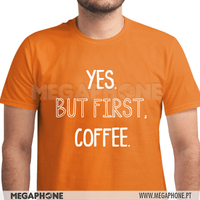 Yes but first coffee shirt