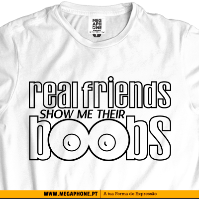 Real friends Boobs t-shirt