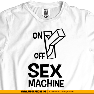 Sex machine tshirt