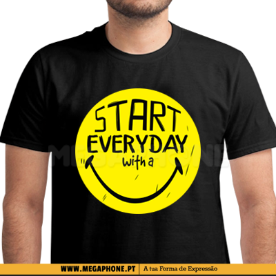 Start everyday with a smile shir