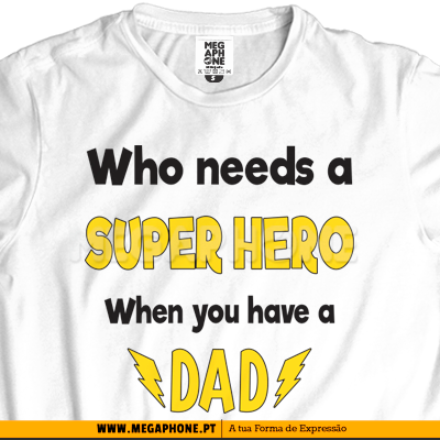 Super hero Dad shirt dia pai