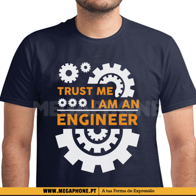 Engrenagem trust me enginner shirt