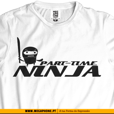 Part-Time Ninja tshirt