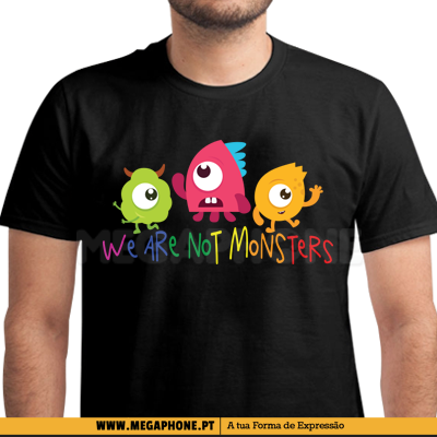 We are not monsters shirt