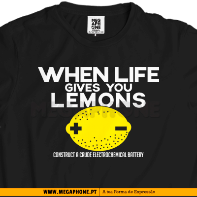 When life gives lemons shirt