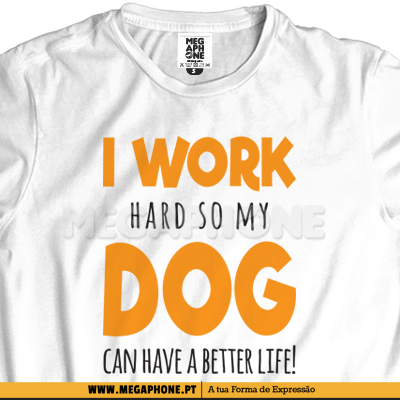 I work hard dog shirt cao