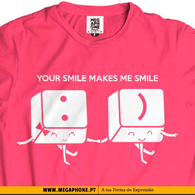 your smile tshirt